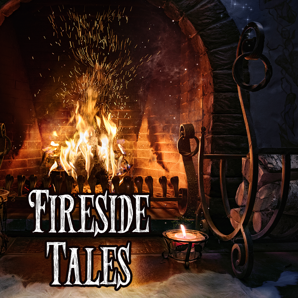 Winter Collection: FIRESIDE TALES