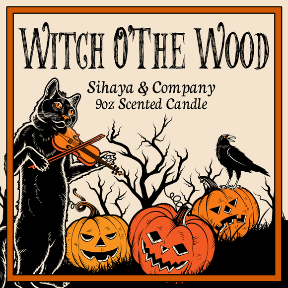 Limited Halloween Collection: WITCH O'THE WOOD