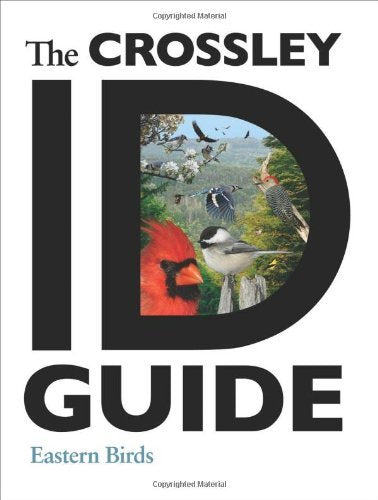 The Crossley ID Guide (Eastern Birds) by Richard Crossley