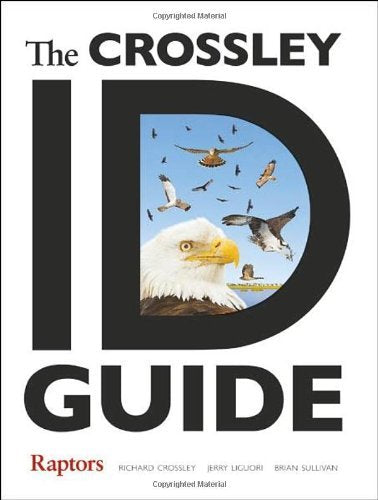 The Crossley ID Guide (Raptors) by Richard Crossley