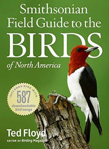 Smithsonian Field Guide to the BIRDS of North America by Ted Floyd