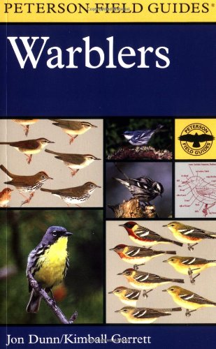 Warblers (Peterson Field Guides) by Jon Dunn & Kimball Garrett