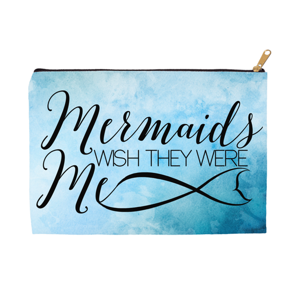Mermaids Wish They Were Me Accessory Pouch