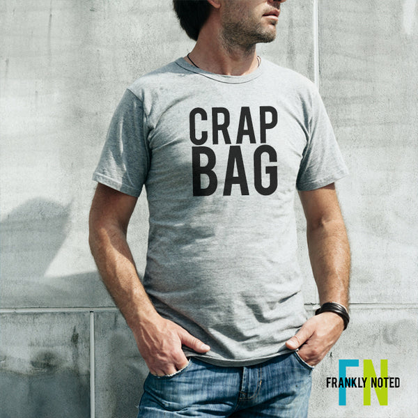 Crap Bag Soft TriBlend T Shirt