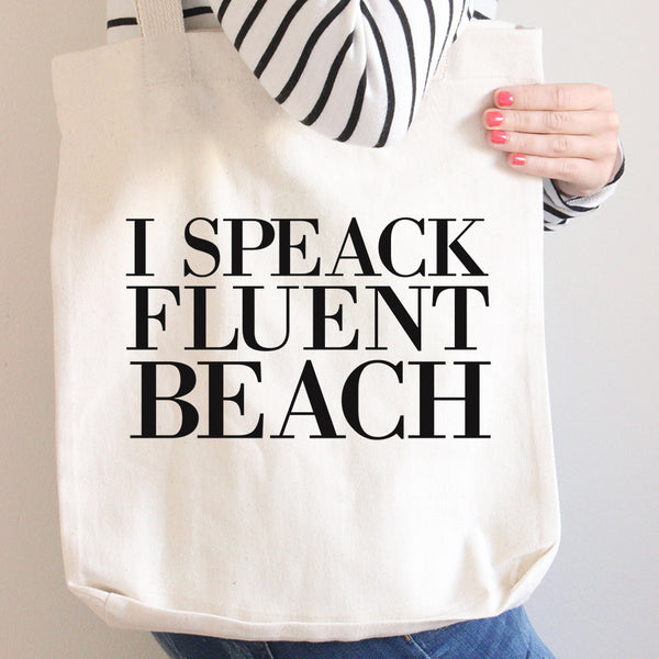 I Speak Fluent Beach Tote bag