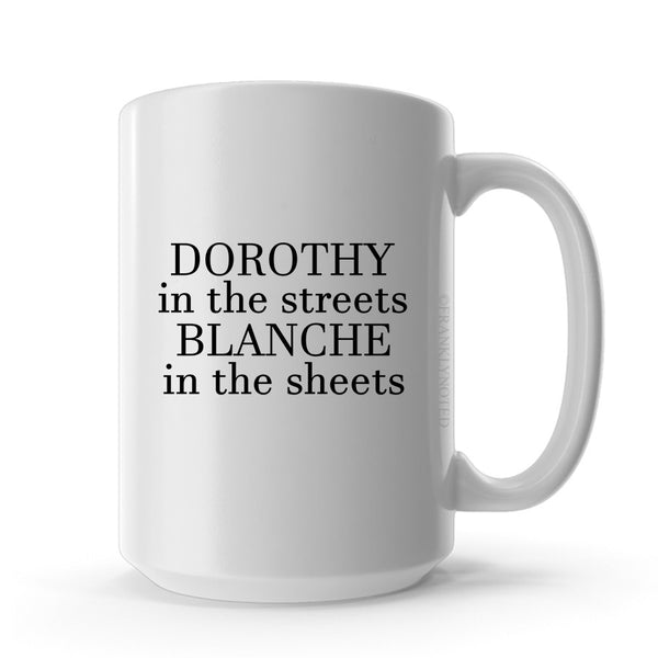 Dorothy in the Streets Mug