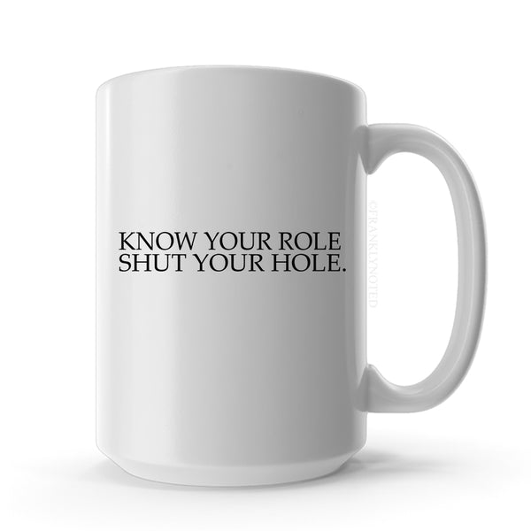 Know Your Role Mug