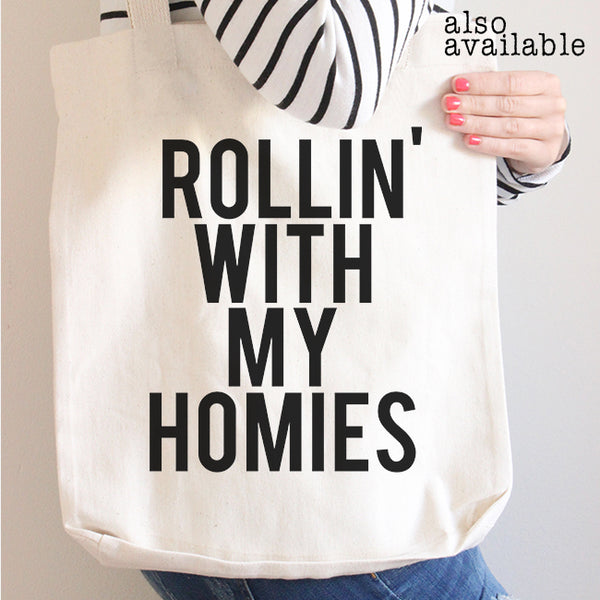 Soft T Shirt - Unisex - TriBlend - Homies - Homies Shirt - Funny Shirt - Funny Tee - Best Friend Gift - Rollin With My Homies