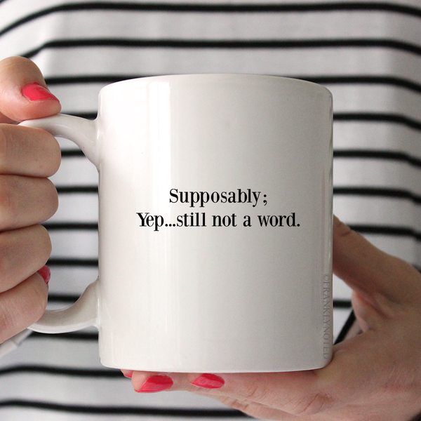 Supposably Mug