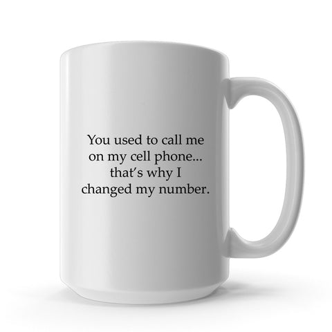Call Me On My Cell Phone Mug