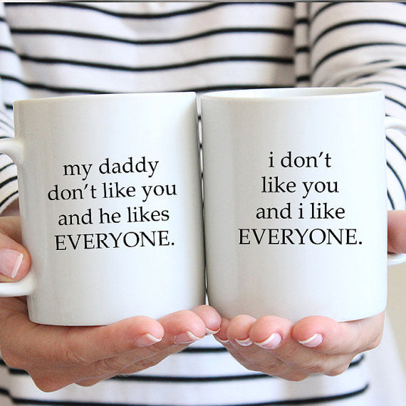 My Daddy Don't Like You Gift Set
