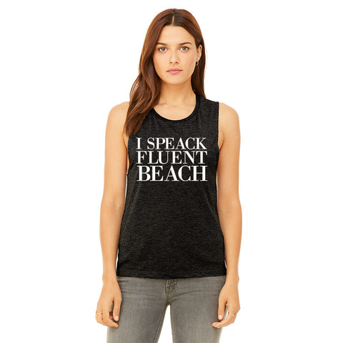 I Speak Fluent Beach Womens Muscle Tank