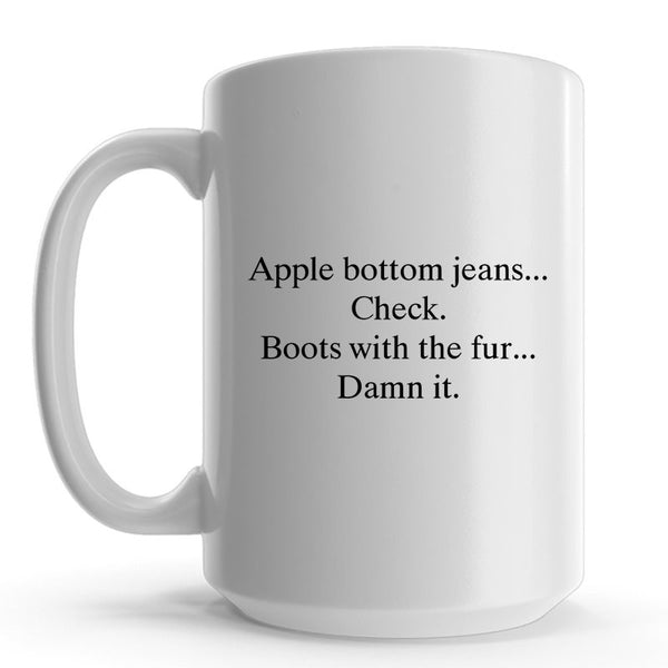Apple Bottom Jeans Boots With The Fur Mug
