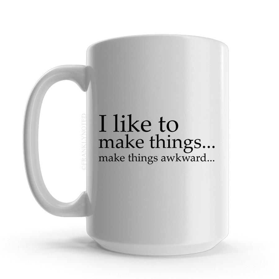 I Like To Make Things Mug