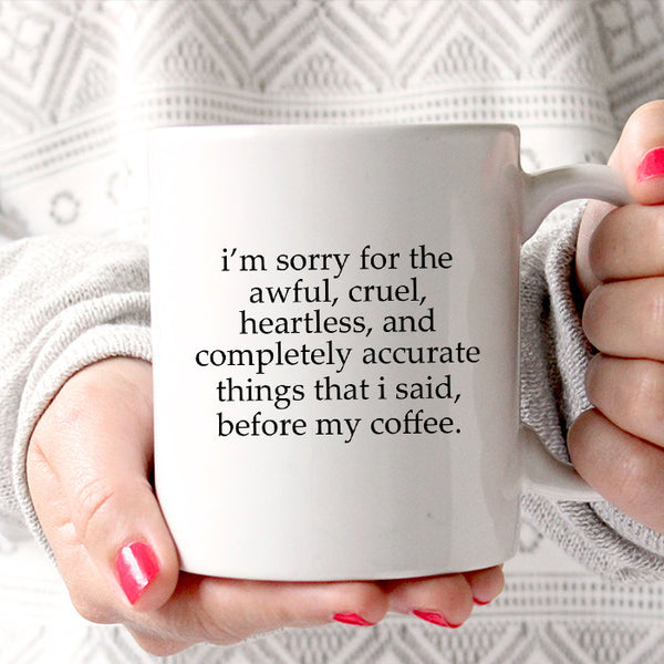 Rude Awful Cruel Things Mug