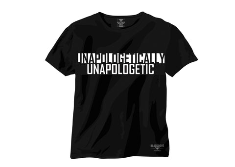'Unapologetically Unapologetic' T-shirt Unisex/100% Cotton