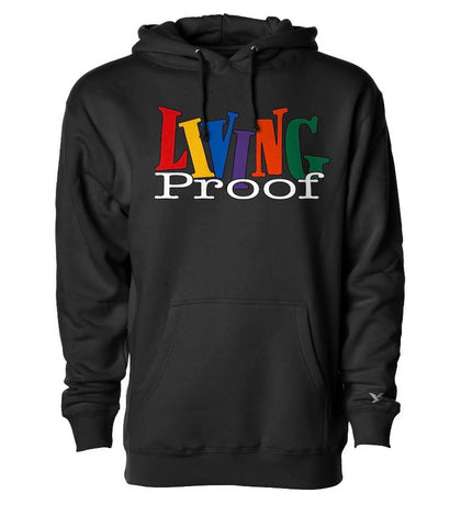"""Living Proof"" Hoodie 80/20 Cotton/Poly Blend"
