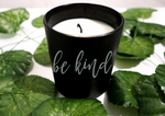 BE KIND | CANDLE