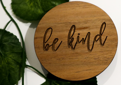 BE KIND | TIMBER COASTER | SET OF 4