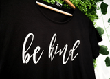 BE KIND T-SHIRT | BLACK | WOMENS