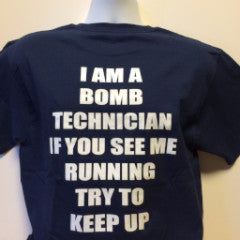 Bomb Technician Silly T-Shirts