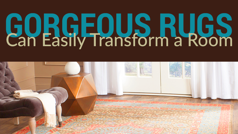 Gorgeous Rugs Can Easily Transform a Room