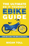 The Ultimate Do It Yourself Ebike Guide: Learn How To Build Your Own Electric Bicycle - Gasbike.net