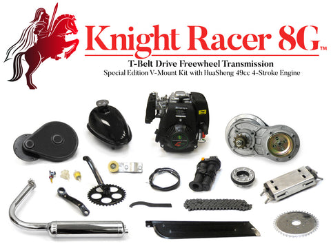 Knight Racer 8G - T-Belt Drive Freewheel Transmission Special Edition V-Mount Engine Kit with HuaSheng 49cc 4-Stroke