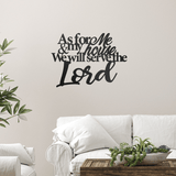 Serve the Lord - Quote - Redline Steel