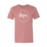 He is Risen T-Shirt - Mauve