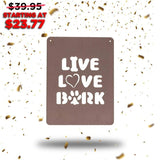 Live, Love, Bark (New Years Blowout Collection) - Redline Steel