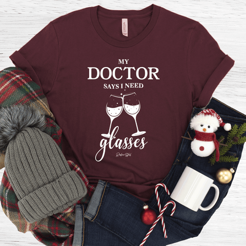 Doctors Orders T-Shirt