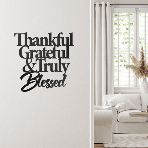 Thankful, Grateful, and Blessed - Quote - Redline Steel