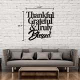 Thankful, Grateful, and Blessed - Quote