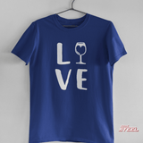 Wine Love T-Shirt - Redline Steel