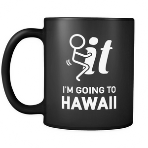 Mug black i'm going to hawaii haw2036