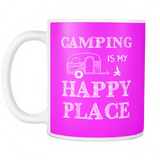 Mug camping is my happy place camp1092