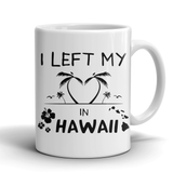 Mug i left my heart in hawaii HAW2005