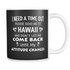 Mug please send me to hawaii HAW2025