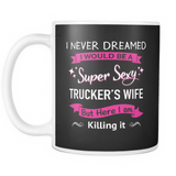 Mug Super sexy trucker's wife TK2001