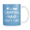 Mugs 11oz camping hair don't care cups coffee camp2070