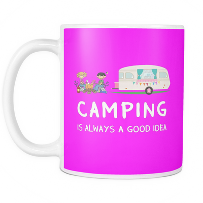 Mugs 11oz camping is always a good idea cups coffee camp2072