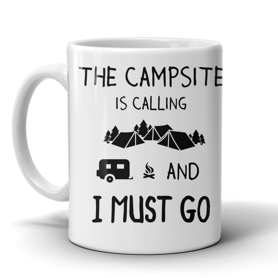 Mugs 11oz campsite is calling camping CAMP2002