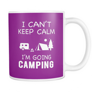 Mugs 11oz can't keep calm going camping Cups Coffee camp2066