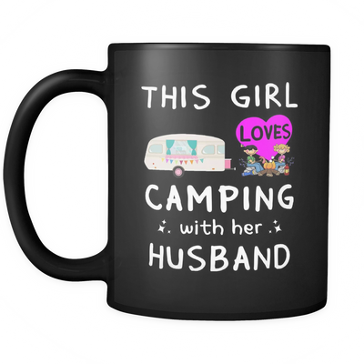 Mugs 11oz girl love camping with husband good idea camp2072 camp 2073