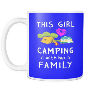 Mugs 11oz girl loves camping with family cups coffee camp2078
