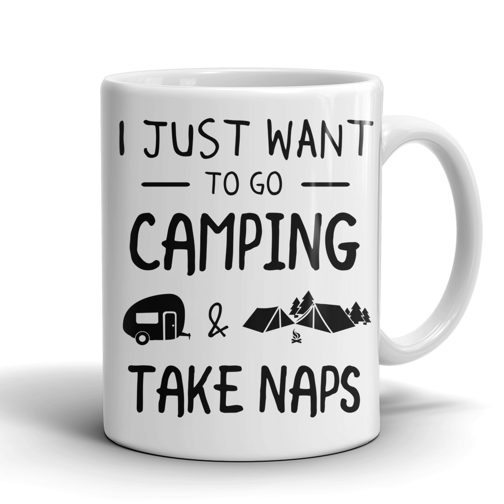 Mugs 11oz i just want to go camping CAMP2010