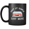 Mugs 11oz keep it simple surf more cups sf2005