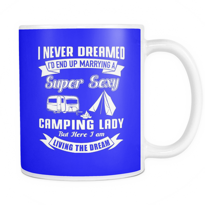 Mugs 11oz marrying super sexy camping lady CAMP2061