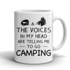 Mugs 11oz the voices in my head are telling camping CAMP2015